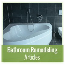 Homeowner Home Improvement Resource Center Article Directory - Bathroom remodeling articles